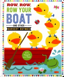 Row, Row, Row Your Boat and Other Nursery Rhymes, Paperback Book