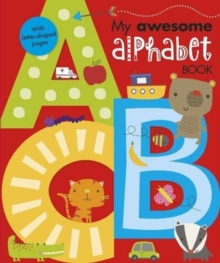 My Awesome Alphabet Book, Hardback Book