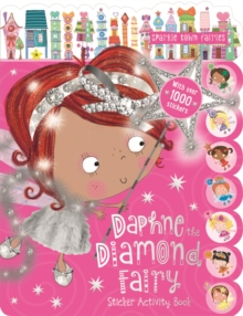 Daphne the Diamond Fairy Sticker Activity Book, Paperback / softback Book