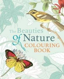 The Beauties of Nature Colouring Book, Paperback Book