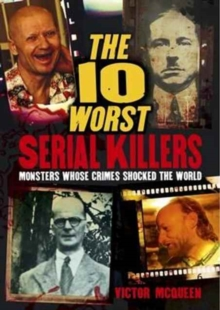 The 10 Worst Serial Killers, Paperback / softback Book