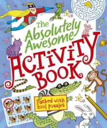 The Absolutely Awesome Activity Book, Paperback Book