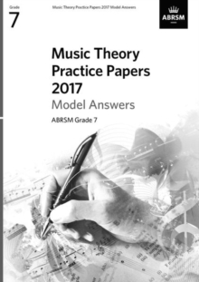 Music Theory Practice Papers 2017 Model Answers, ABRSM Grade 7, Sheet music Book