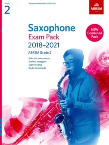 Saxophone Exam Pack 2018-2021, ABRSM Grade 2 : Selected from the 2018-2021 syllabus. 2 Score & Part, Audio Downloads, Scales & Sight-Reading, Sheet music Book