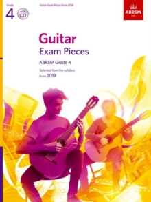 Guitar Exam Pieces from 2019, ABRSM Grade 4, with CD : Selected from the syllabus starting 2019, Sheet music Book