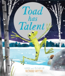 Toad Has Talent, Hardback Book