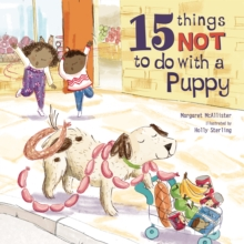 15 Things Not To Do With A Puppy, Hardback Book
