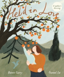Held in Love, Hardback Book