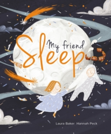 My Friend Sleep, Hardback Book