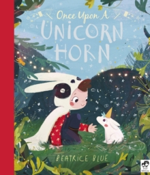 Once Upon a Unicorn Horn, Hardback Book