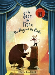 The Bear, The Piano, The Dog and the Fiddle, Paperback / softback Book