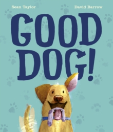 Good Dog!, Hardback Book