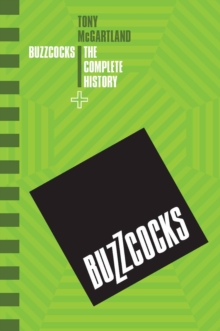 The Buzzcocks - The Complete History, Paperback Book