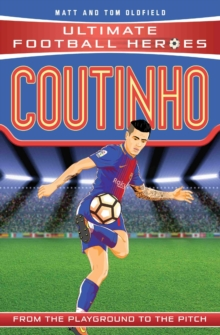 Coutinho (Ultimate Football Heroes) - Collect Them All!, Paperback / softback Book