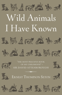Wild Animals I Have Known, Hardback Book