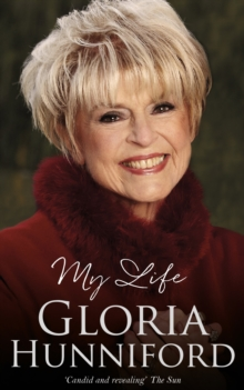 Gloria Hunniford: My Life - The Autobiography, Paperback / softback Book