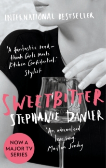 Sweetbitter : Now a major TV series, Paperback Book
