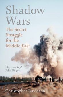 Shadow Wars : The Secret Struggle for the Middle East, Paperback / softback Book