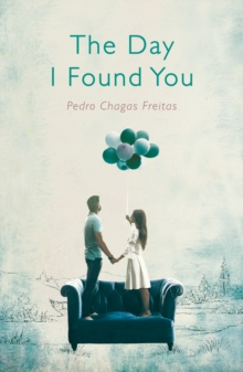 The Day I Found You, Paperback / softback Book