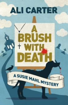 A Brush with Death : A Susie Mahl Mystery, Paperback / softback Book