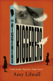 The Biggerers, Hardback Book