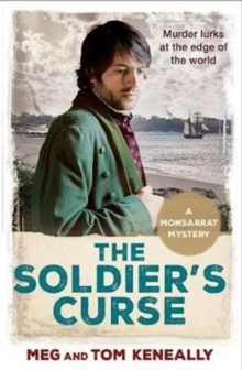 The Soldier's Curse : The Monsarrat Series, Paperback / softback Book