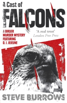 A Cast of Falcons : Birder Murder Mystery 3, Paperback Book