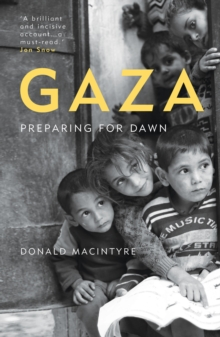 Gaza : Preparing for Dawn, Paperback / softback Book