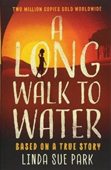 A Long Walk to Water : Based on a True Story, Paperback Book