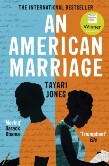 An American Marriage : WINNER OF THE WOMEN'S PRIZE FOR FICTION, 2019, Paperback / softback Book