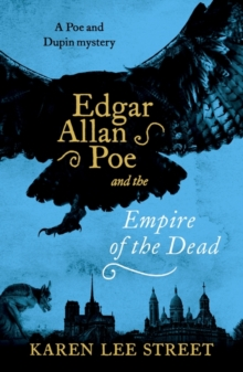 Edgar Allan Poe and The Empire of the Dead, Paperback / softback Book