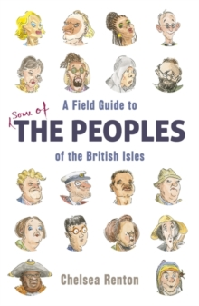A Field Guide to the Peoples of the British Isles, Hardback Book