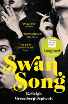 Swan Song : Longlisted for the Women's Prize for Fiction 2019, Paperback / softback Book