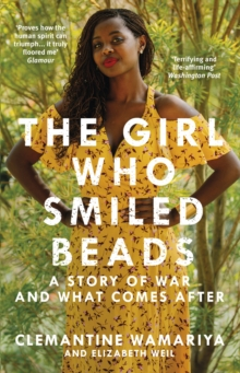 The Girl Who Smiled Beads, Paperback / softback Book