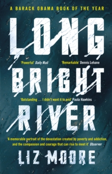 Long Bright River : an intense family thriller, Paperback / softback Book
