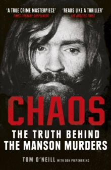 Chaos : The Truth Behind the Manson Murders, Paperback / softback Book