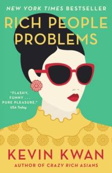 Rich People Problems : The outrageously funny summer read, Paperback / softback Book