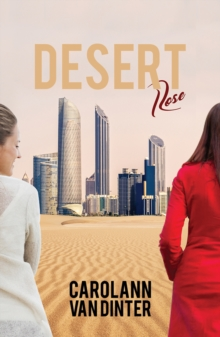 Desert Rose, Hardback Book