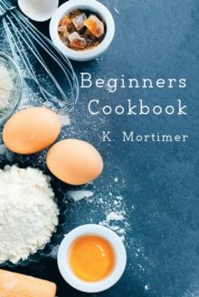 Beginners Cookbook, Hardback Book