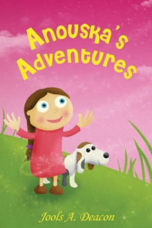 Anouska's Adventures, Paperback / softback Book
