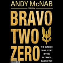Bravo Two Zero - 20th Anniversary Edition, CD-Audio Book