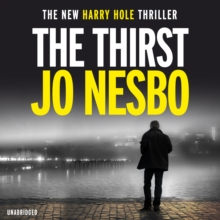 The Thirst : Harry Hole 11, CD-Audio Book