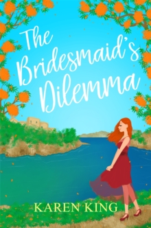 The Bridesmaid's Dilemma, Paperback / softback Book