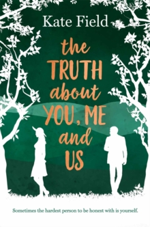 The Truth About You, Me and Us, Paperback / softback Book