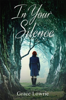 In Your Silence : The Wildham Series, Paperback / softback Book
