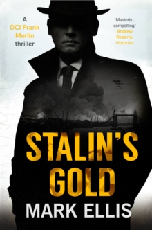 Stalin's Gold : A DCI Frank Merlin Novel, Paperback / softback Book