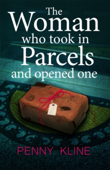 The Woman Who Took in Parcels : And Opened One, Paperback / softback Book