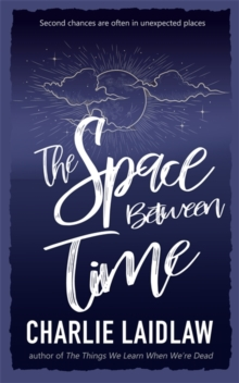 The Space Between Time, Paperback / softback Book