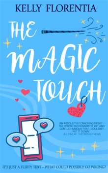 The Magic Touch : A funny, uplifting and utterly heartwarming love story, Paperback / softback Book