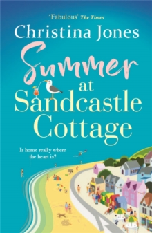 Summer at Sandcastle Cottage : The PERFECT joyful read for summer 2021!, Paperback / softback Book
